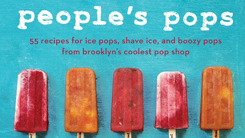 ht peoples pops ll 120611 wblog Top 5 Cookbooks to Read This Summer
