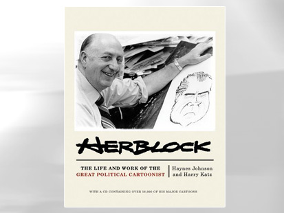 Herblock: The Life and Work of the Great Political Cartoonist