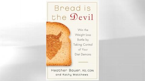 ht bread is devil nt 120321 wblog Bread Is the Devil Co Author Heather Bauer Breaks Down Angel, Devil Carbs