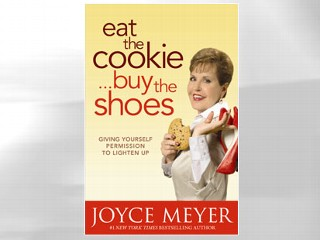 Eat The Cookie Buy The Shoes Book