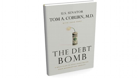 ht Tom Coburn Debt Bomb nt 120417 wblog Sen. Tom Coburns New Book The Debt Bomb Warns of Economic Crisis