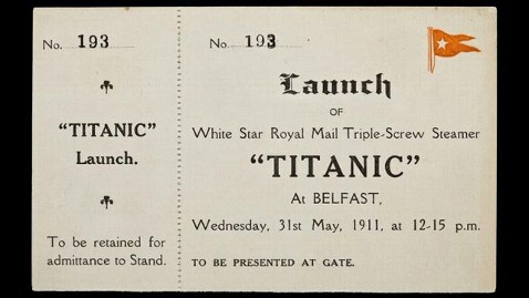 ht titanic launch ticket ll 120411 wblog Titanic Treasures: Rare Memorabilia Set to Hit the Auction Block